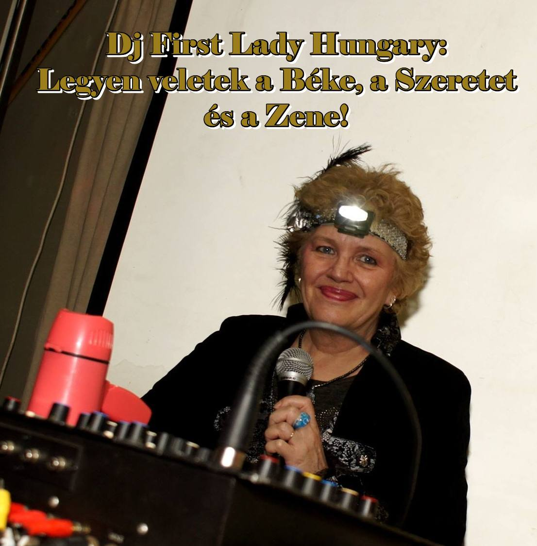 DJ First Lady Hungary